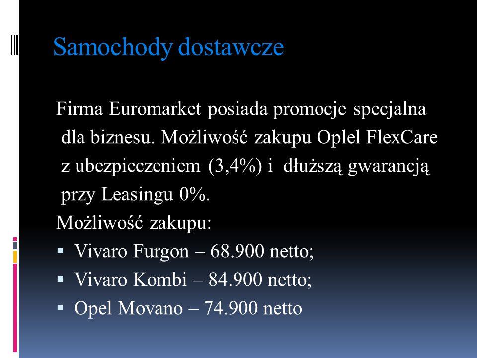 Samochody dostawcze Firma Euromarket posiada promocje specjalna dla biznesu. Możliwość zakupu Oplel FlexCare z ubezpieczeniem (3,4%) i dłuższą gwaranc