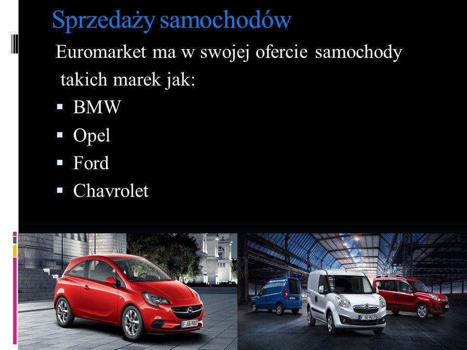 Sprzedaży samochodów Euromarket ma w swojej ofercie samochody takich marek jak:  BMW  Opel  Ford  Chavrolet Prowadzi sprzedaż samochodów osobowych i dostawczych.