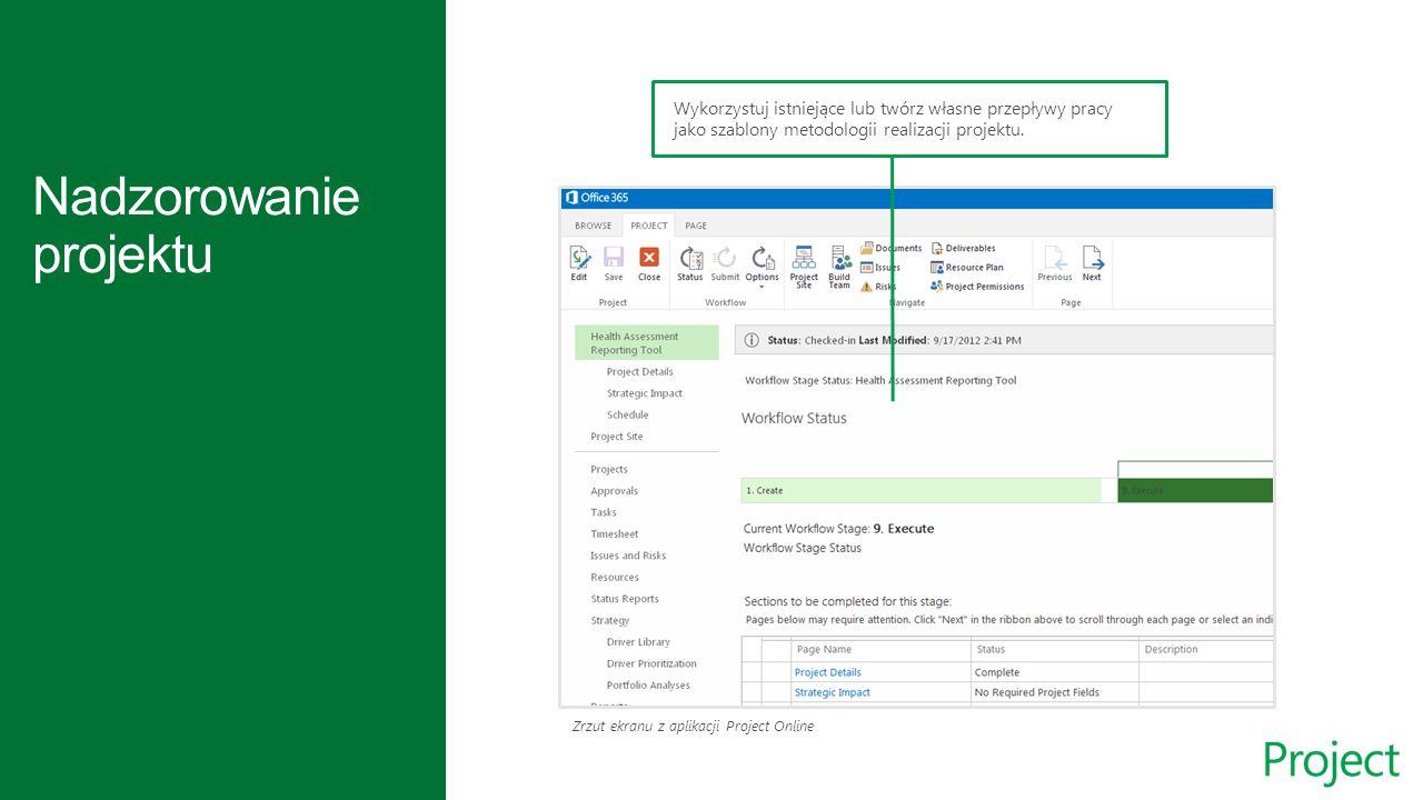 Zrzut ekranu z aplikacji Project Online Wykorzystuj istniejące lub twórz własne przepływy pracy jako szablony metodologii realizacji projektu.