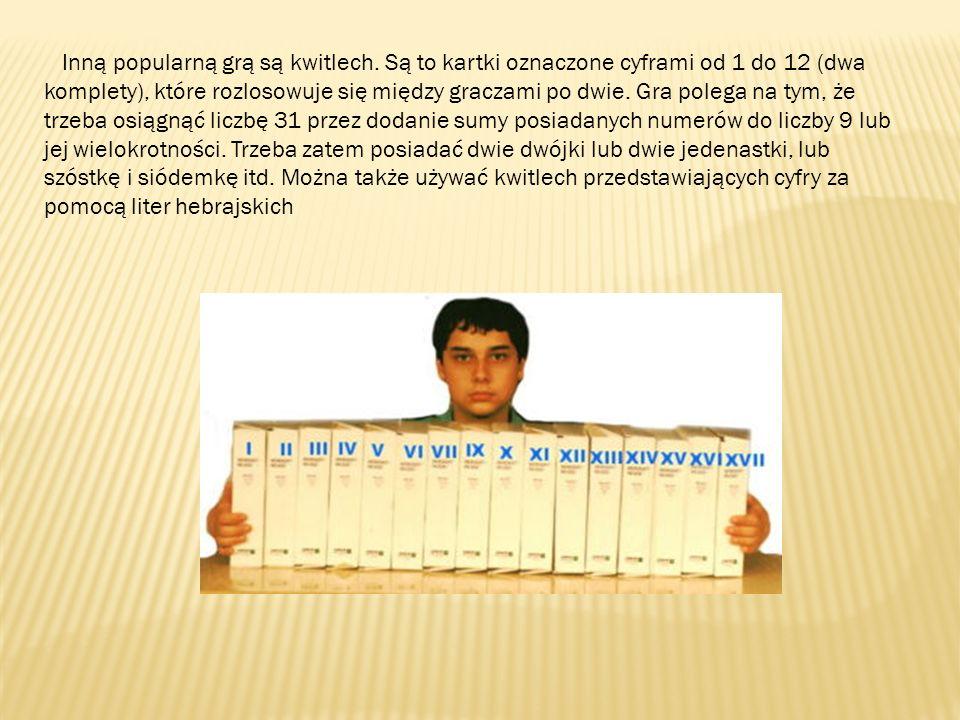 Inną popularną grą są kwitlech. Są to kartki oznaczone cyframi od 1 do 12 (dwa komplety), które rozlosowuje się między graczami po dwie. Gra polega na