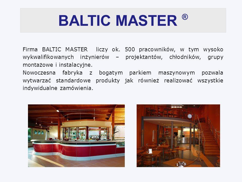 BALTIC MASTER ® Firma BALTIC MASTER liczy ok.