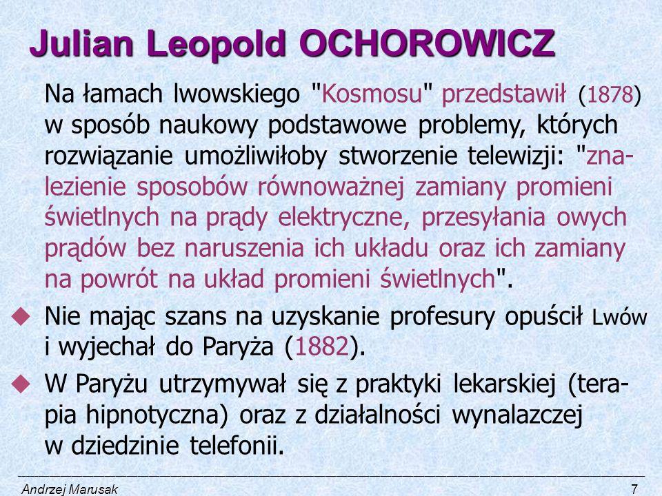 Julian Leopold OCHOROWICZ Na łamach lwowskiego