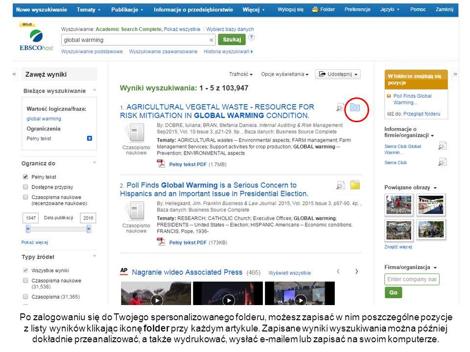 Po zalogowaniu się do Twojego spersonalizowanego folderu, możesz zapisać w nim poszczególne pozycje z listy wyników klikając ikonę folder przy każdym artykule.