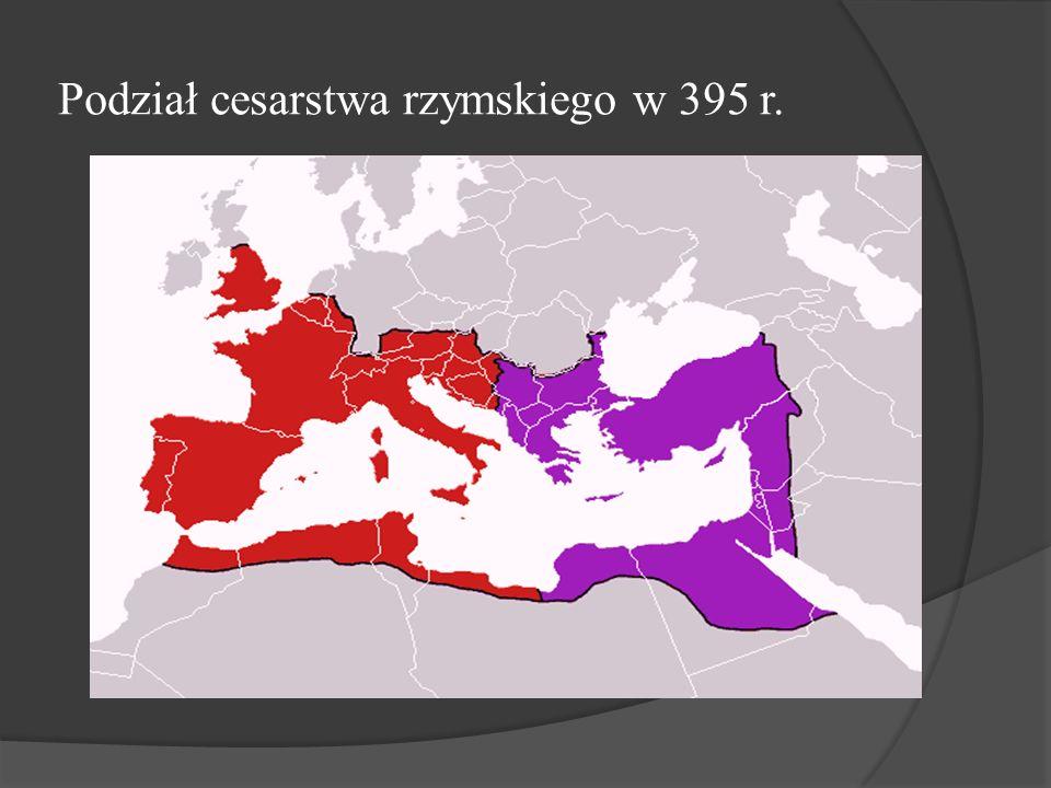 Podział cesarstwa rzymskiego w 395 r.