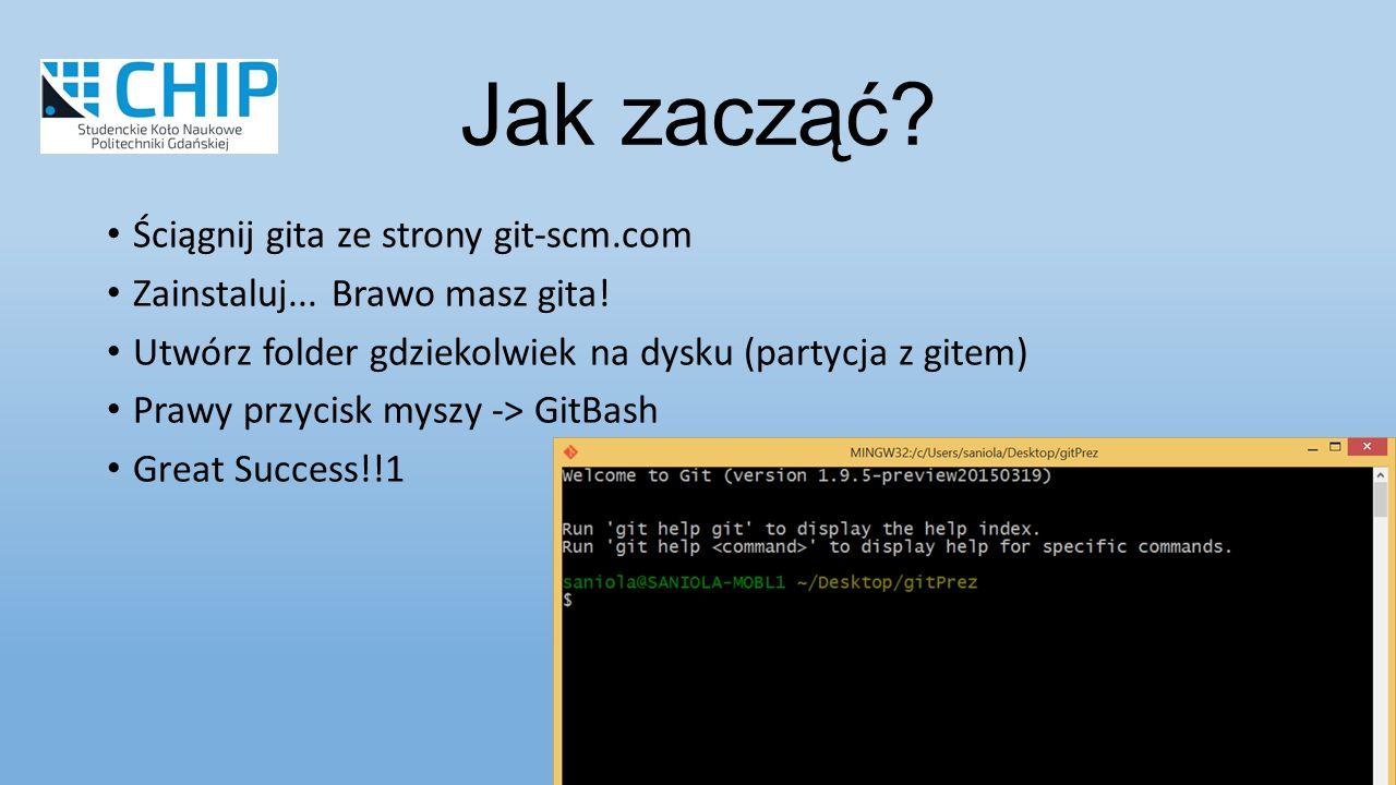 Ściągnij gita ze strony git-scm.com Zainstaluj... Brawo masz gita.