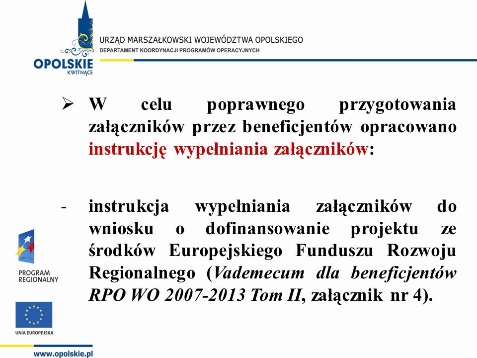 Lista załączników do wniosku o dofinansowanie projektu 1Studium Wykonalności Inwestycji.