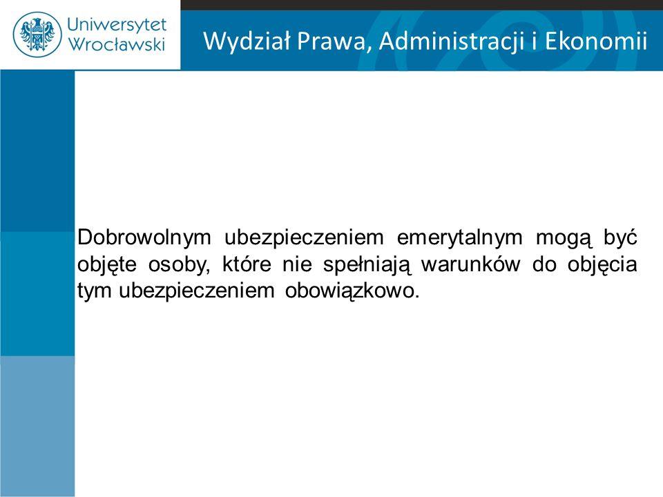 Wydział Prawa, Administracji i Ekonomii System emerytalny Od 1 stycznia 1999 r.