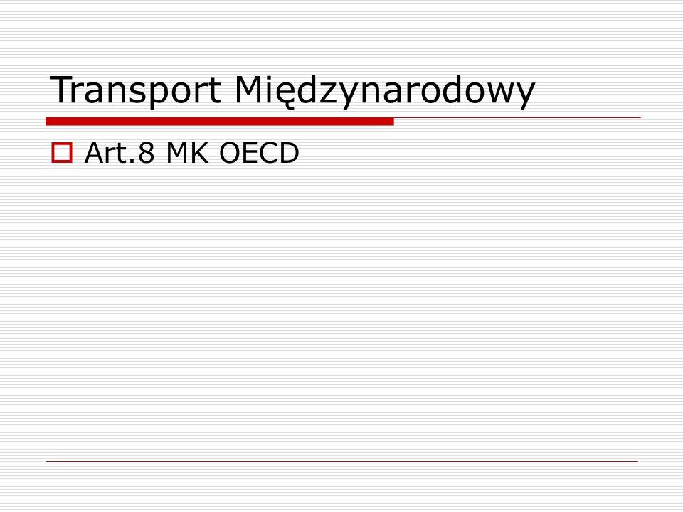 Transport Międzynarodowy  Art.8 MK OECD