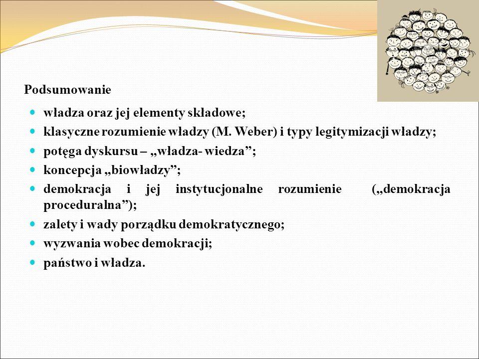 Podsumowanie władza oraz jej elementy składowe; klasyczne rozumienie władzy (M.