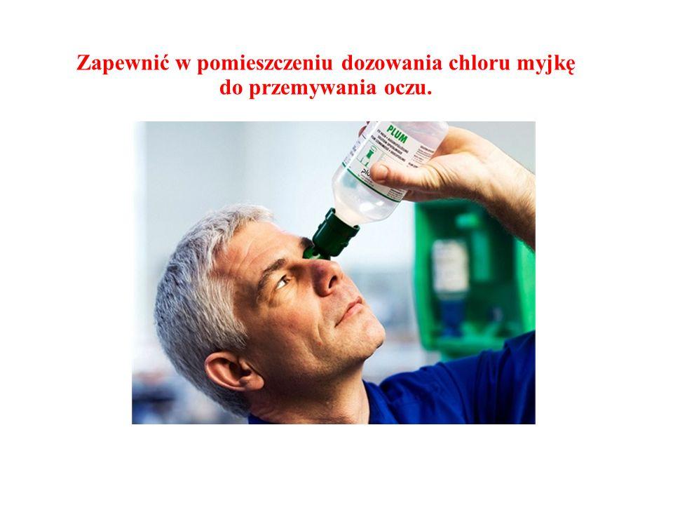Zapewnić w pomieszczeniu dozowania chloru myjkę do przemywania oczu.
