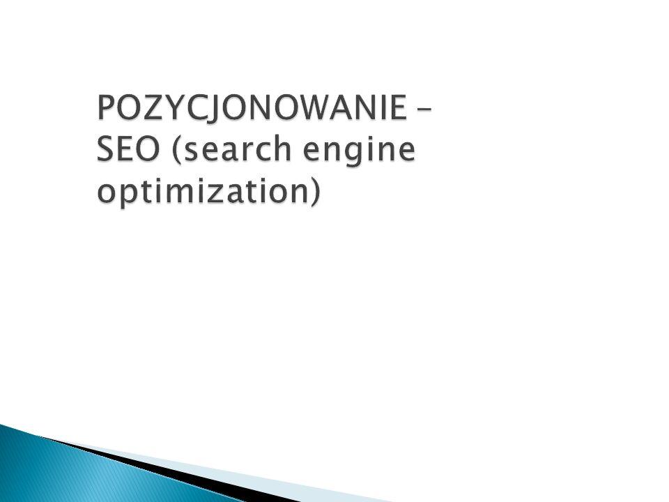 POZYCJONOWANIE – SEO (search engine optimization)