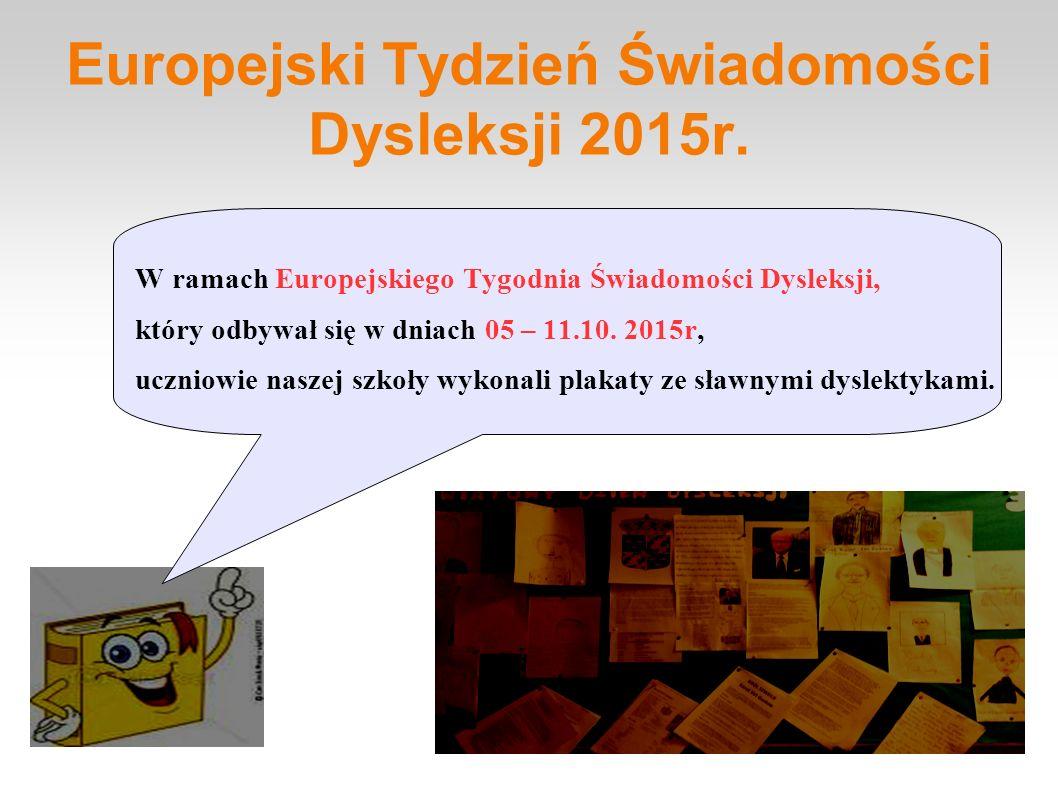 Europejski Tydzień Świadomości Dysleksji 2015r.