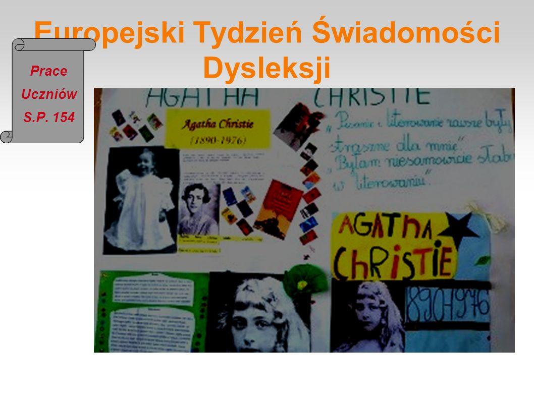 Europejski Tydzień Świadomości Dysleksji Prace Uczniów S.P. 154