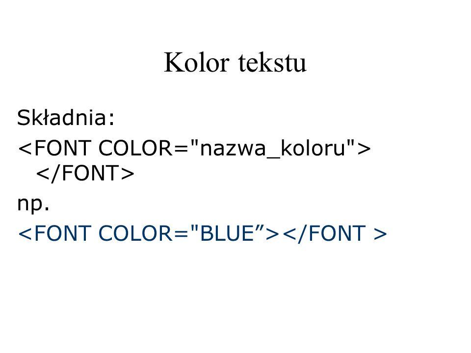 Kolor tekstu Składnia: np.