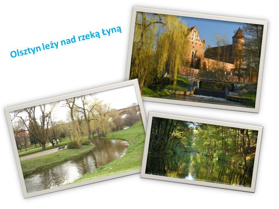 Olsztyn leży nad rzeką Łyną