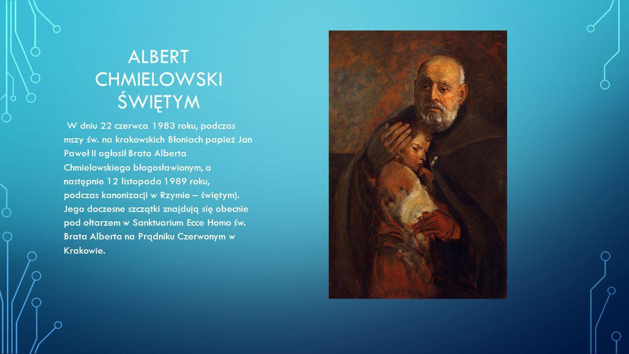 ALBERT CHMIELOWSKI ŚWIĘTYM W dniu 22 czerwca 1983 roku, podczas mszy św.