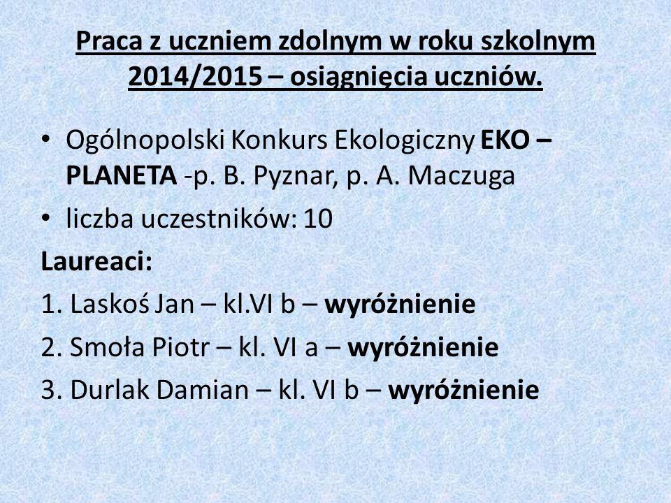 Praca z uczniem zdolnym w roku szkolnym 2014/2015 – osiągnięcia uczniów.