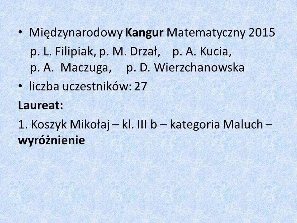 Międzynarodowy Kangur Matematyczny 2015 p. L. Filipiak, p.