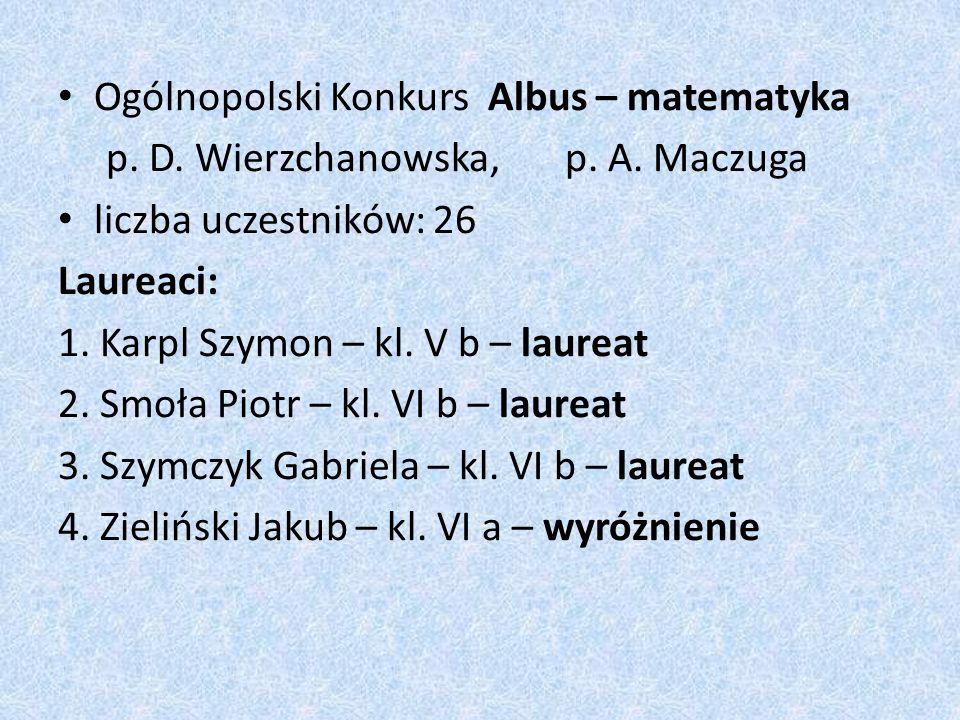 Ogólnopolski Konkurs Albus – matematyka p. D. Wierzchanowska, p.