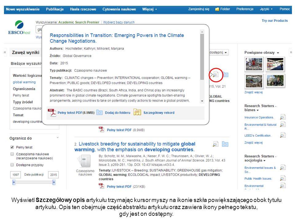Wyświetl Szczegółowy opis artykułu trzymając kursor myszy na ikonie szkła powiększającego obok tytułu artykułu.