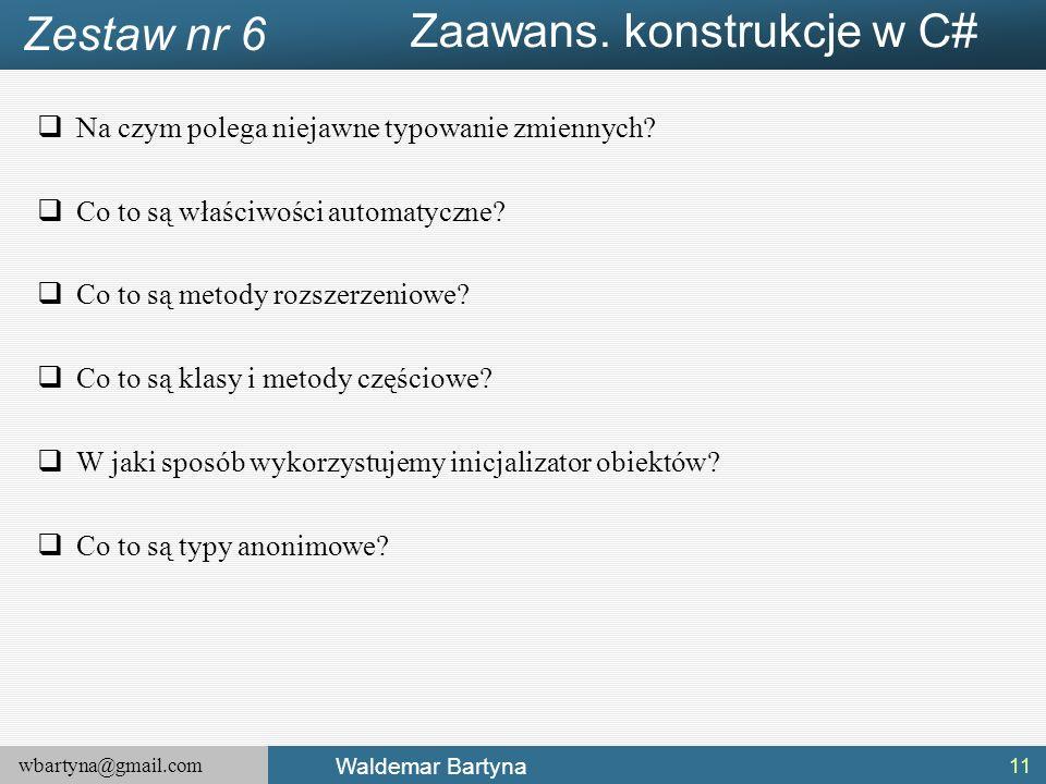 wbartyna@gmail.com Waldemar Bartyna  Na czym polega niejawne typowanie zmiennych.