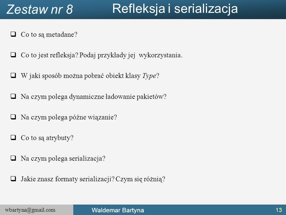 wbartyna@gmail.com Waldemar Bartyna  Co to są metadane.