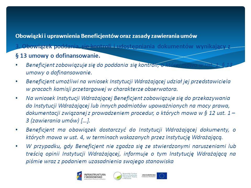 Obowiązki i uprawnienia Beneficjentów oraz zasady zawierania umów 3.