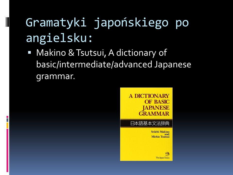 Obserwowane trudności:  Gramatyki akademickie (np.