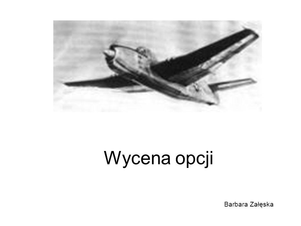 Wycena opcji Barbara Załęska
