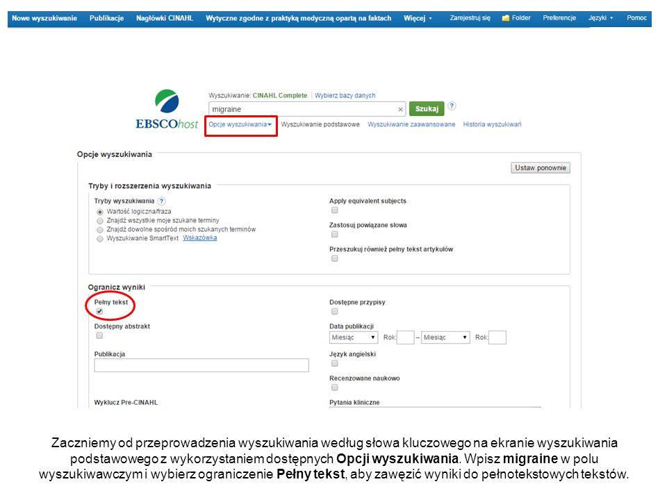 Zaczniemy od przeprowadzenia wyszukiwania według słowa kluczowego na ekranie wyszukiwania podstawowego z wykorzystaniem dostępnych Opcji wyszukiwania.