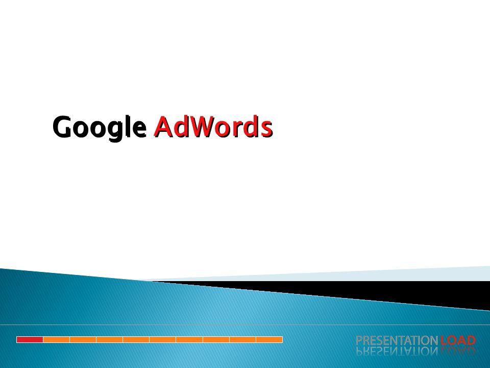 1.Czym jest AdWords 2.Struktura konta 3.Podstawowe pojęcia 4.Na co należy zwrócić uwagę 5.Narzędzia Google AdWords 6.Zasada działania i koszty 7.Wady i zalety 8.Google Merchant 9.Ciekawostki Google AdWords Plan wykładu