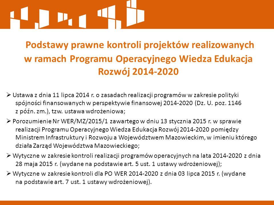  Ustawa z dnia 11 lipca 2014 r. o zasadach realizacji programów w zakresie polityki spójności finansowanych w perspektywie finansowej 2014-2020 (Dz.