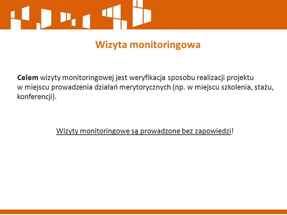 Celem wizyty monitoringowej jest weryfikacja sposobu realizacji projektu w miejscu prowadzenia działań merytorycznych (np. w miejscu szkolenia, stażu,