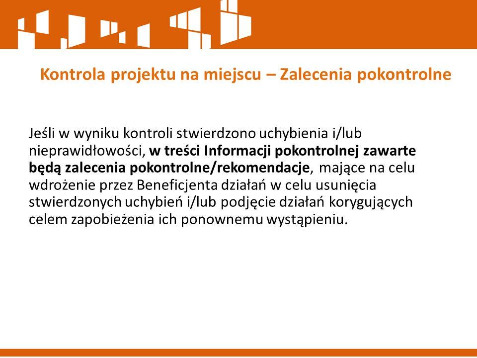 Prawidłowość realizacji projektów partnerskich Co weryfikujemy.