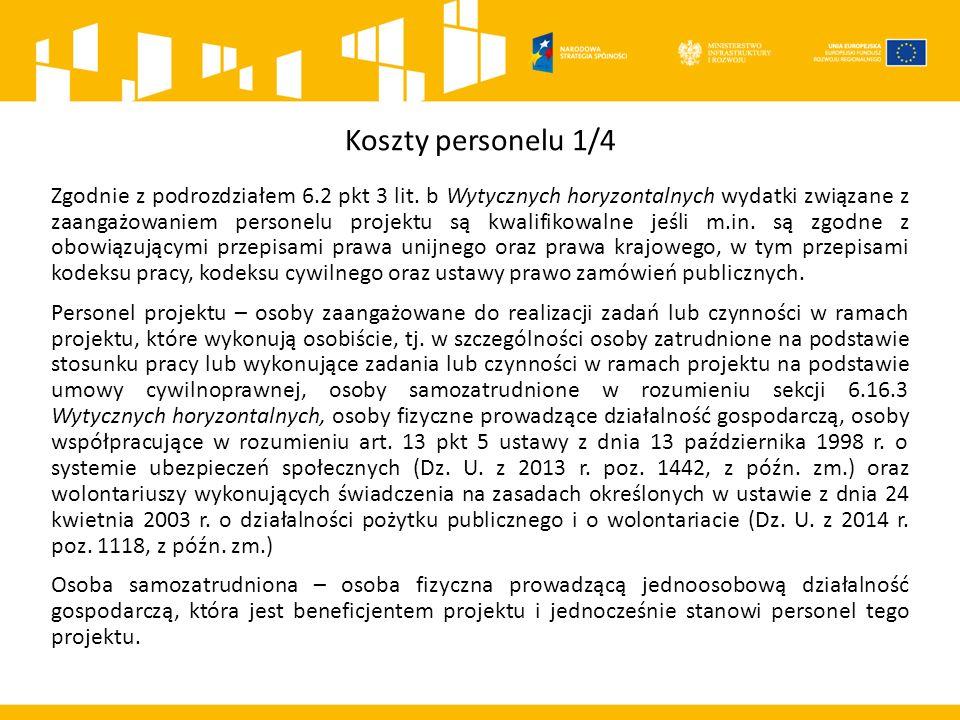 Koszty personelu 1/4 Zgodnie z podrozdziałem 6.2 pkt 3 lit.