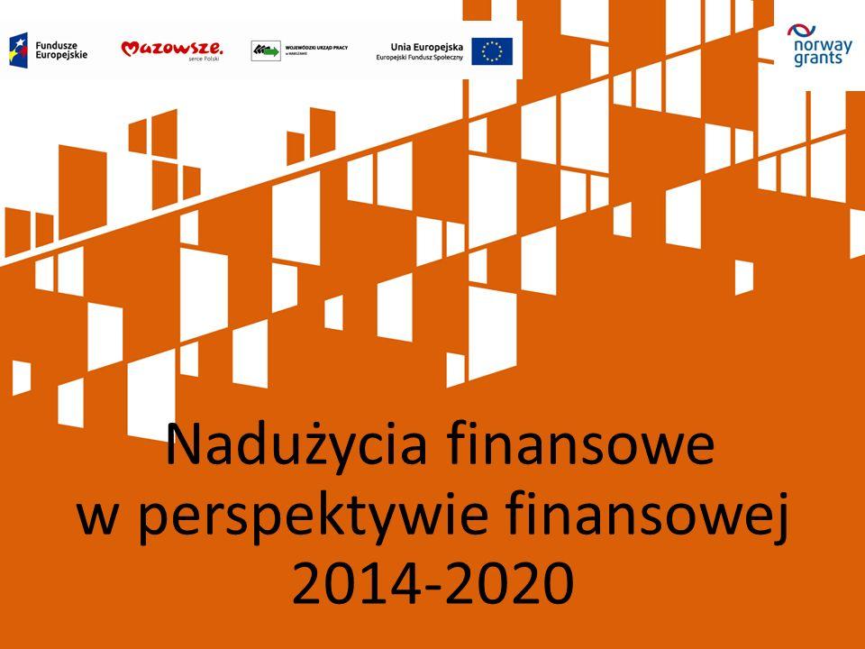 Nadużycia finansowe W przypadku realizacji projektu w ramach programu operacyjnego, dodatkowym źródłem regulacji, przeciwdziałającym nadużyciom finansowym są tzw.