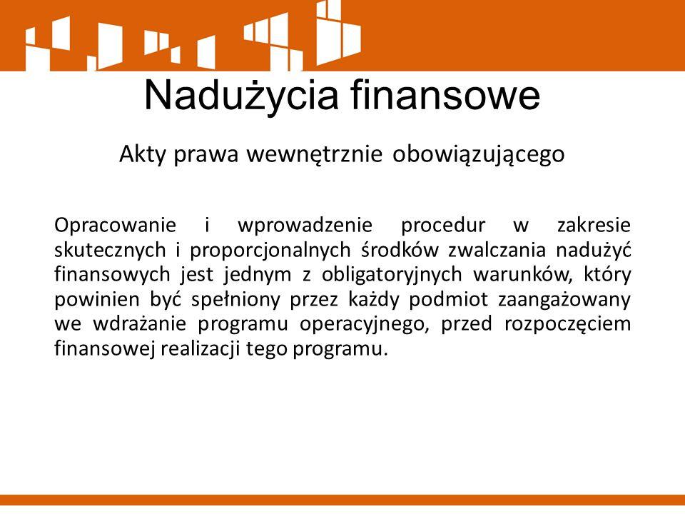 Nadużycia finansowe Akty prawa wewnętrznie obowiązującego w Wojewódzkim Urzędzie Pracy w Warszawie Zarządzenie Nr 13/15 Dyrektora Wojewódzkiego Urzędu Pracy w Warszawie z dnia 23 października 2015 r.