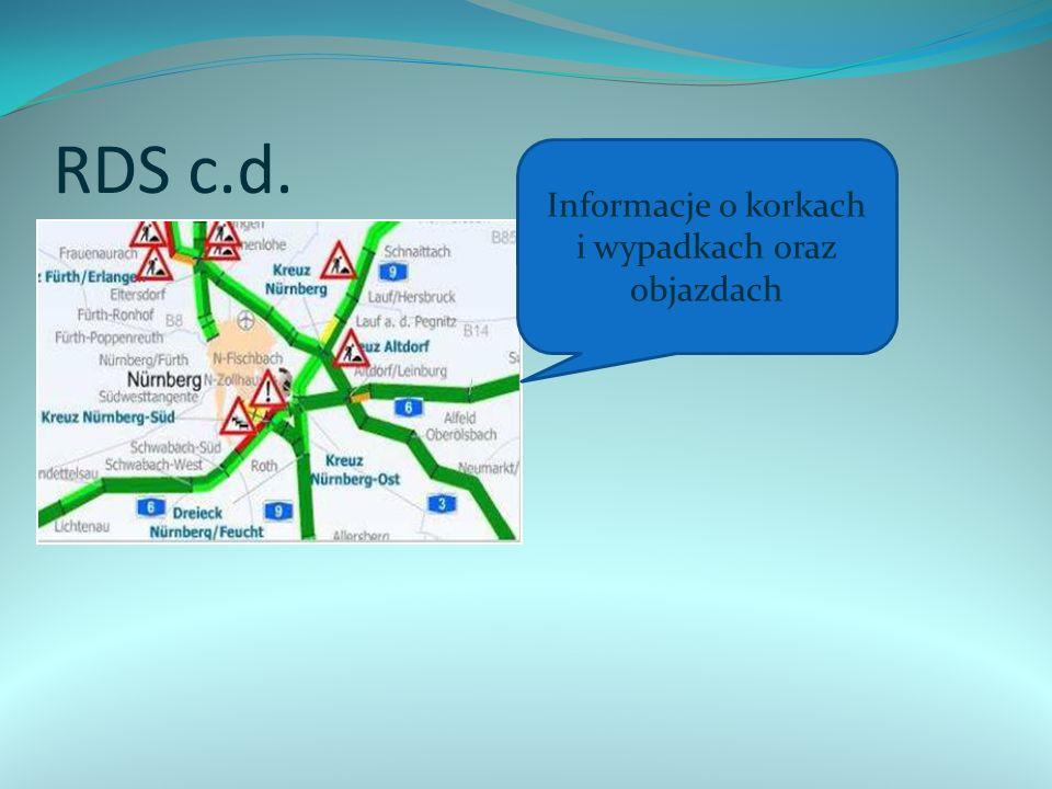 RDS c.d. Informacje o korkach i wypadkach oraz objazdach