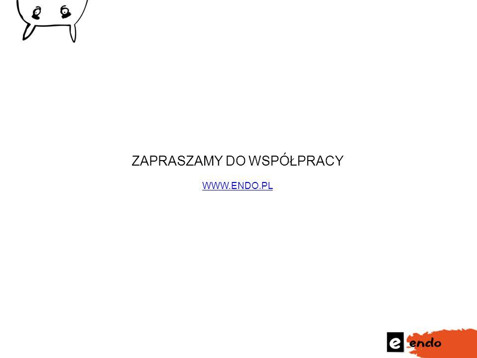 ZAPRASZAMY DO WSPÓŁPRACY WWW.ENDO.PL