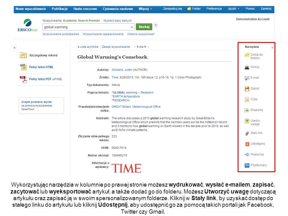 Wykorzystując narzędzia w kolumnie po prawej stronie możesz wydrukować, wysłać e-mailem, zapisać, zacytować lub wyeksportować artykuł, a także dodać go do folderu.