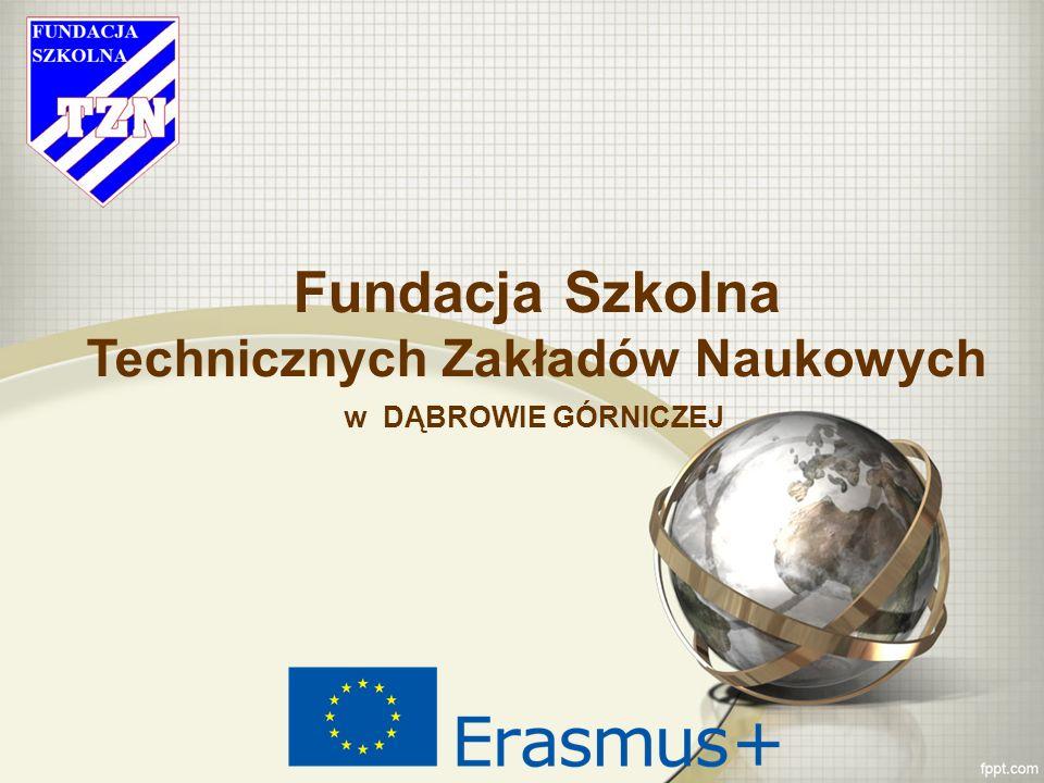 Fundacja Szkolna Technicznych Zakładów Naukowych w DĄBROWIE GÓRNICZEJ