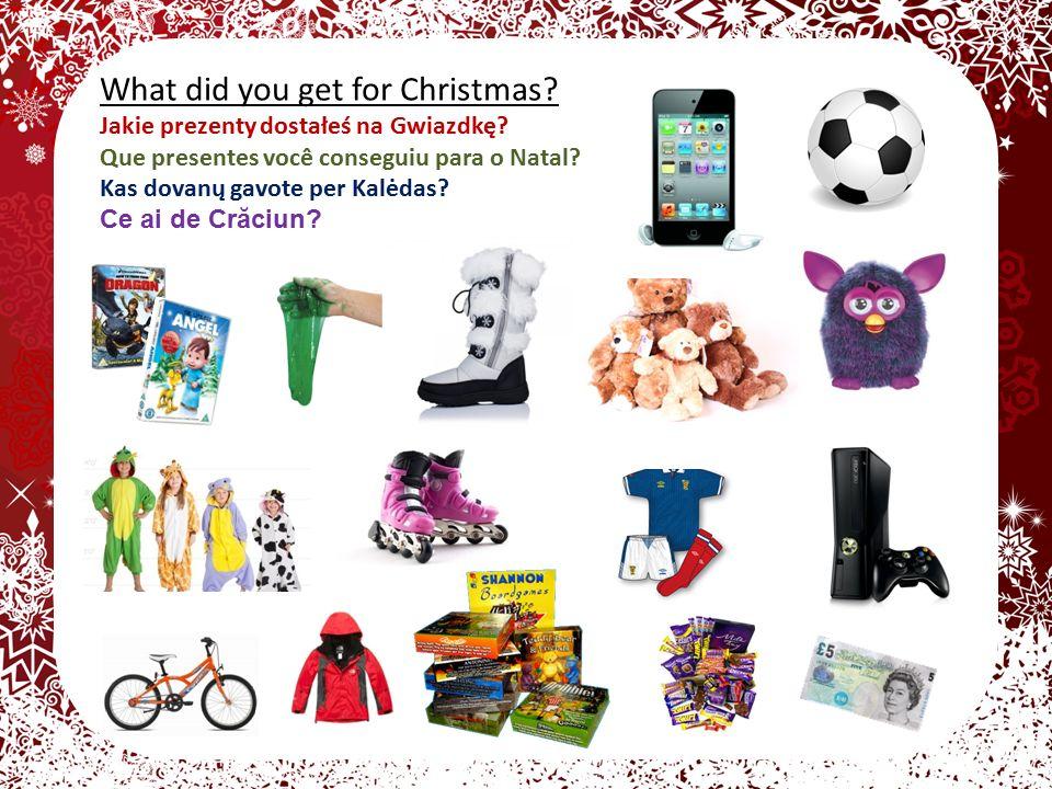 What did you get for Christmas. Jakie prezenty dostałeś na Gwiazdkę.
