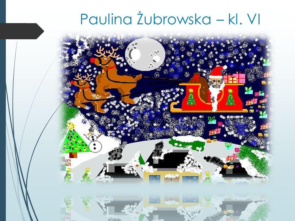 Paulina Żubrowska – kl. VI