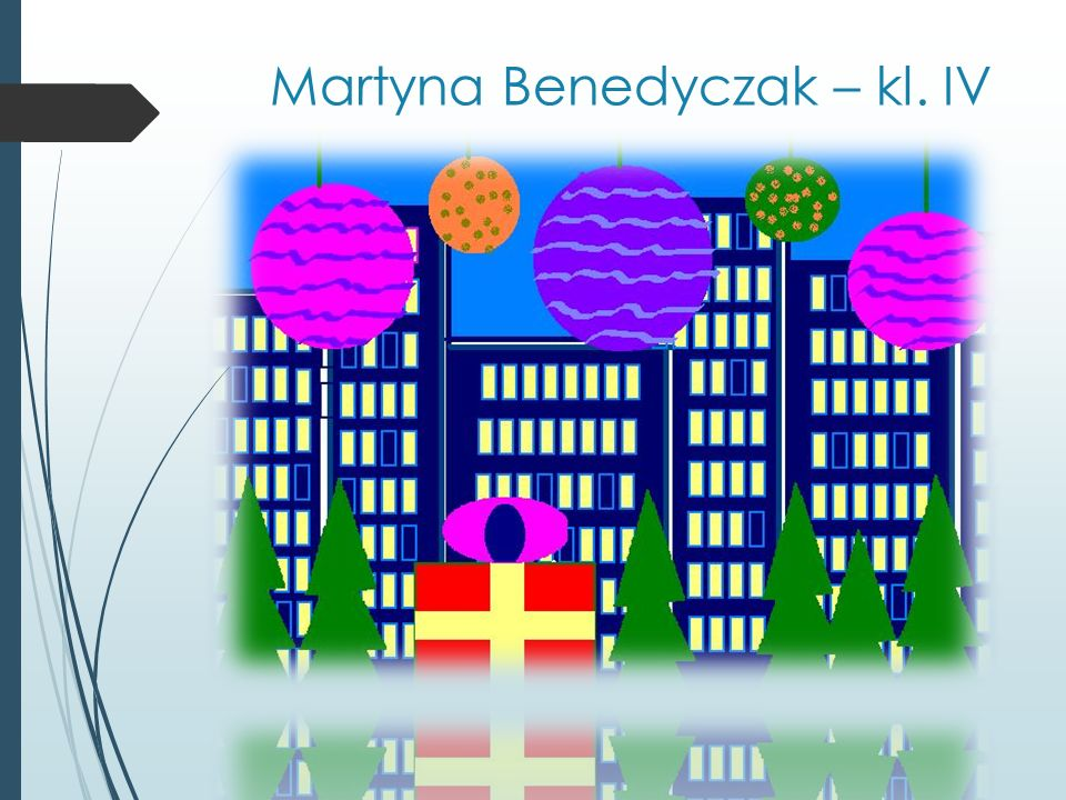 Martyna Benedyczak – kl. IV