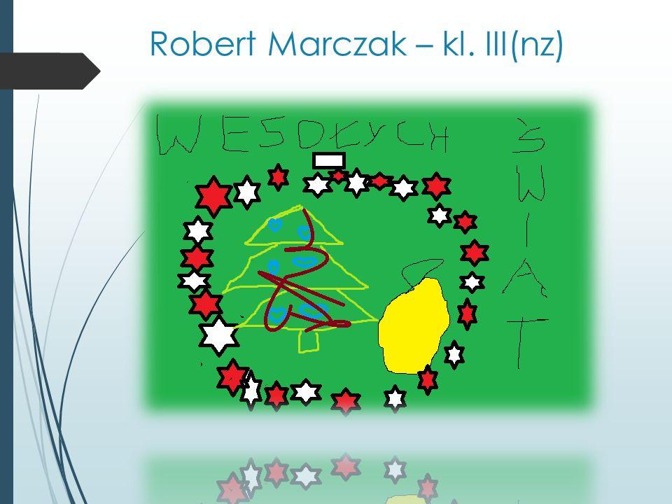 Robert Marczak – kl. III(nz)