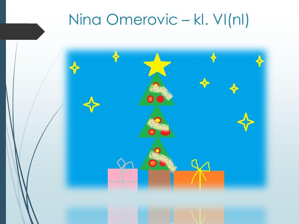 Nina Omerovic – kl. VI(nl)