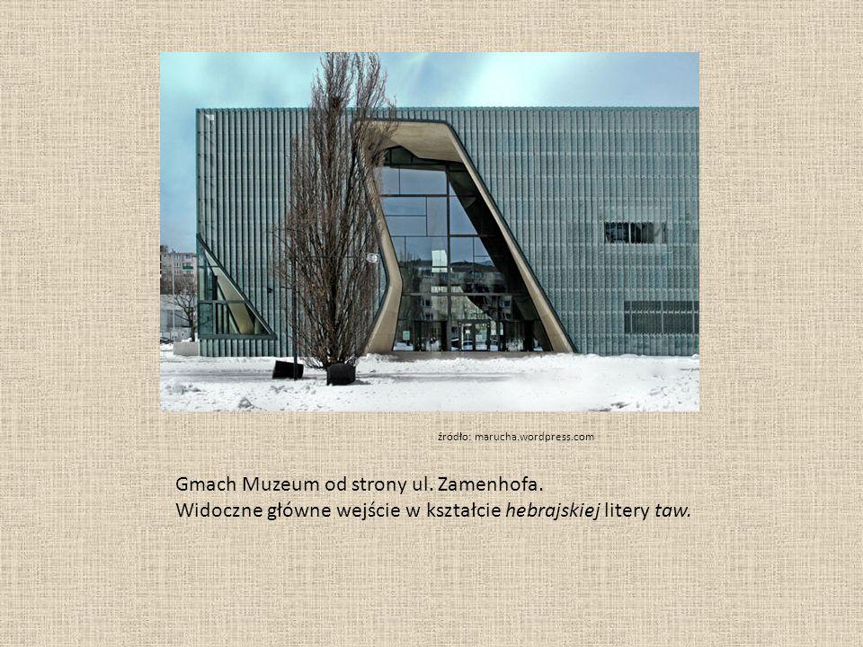 Gmach Muzeum od strony ul. Zamenhofa. Widoczne główne wejście w kształcie hebrajskiej litery taw.