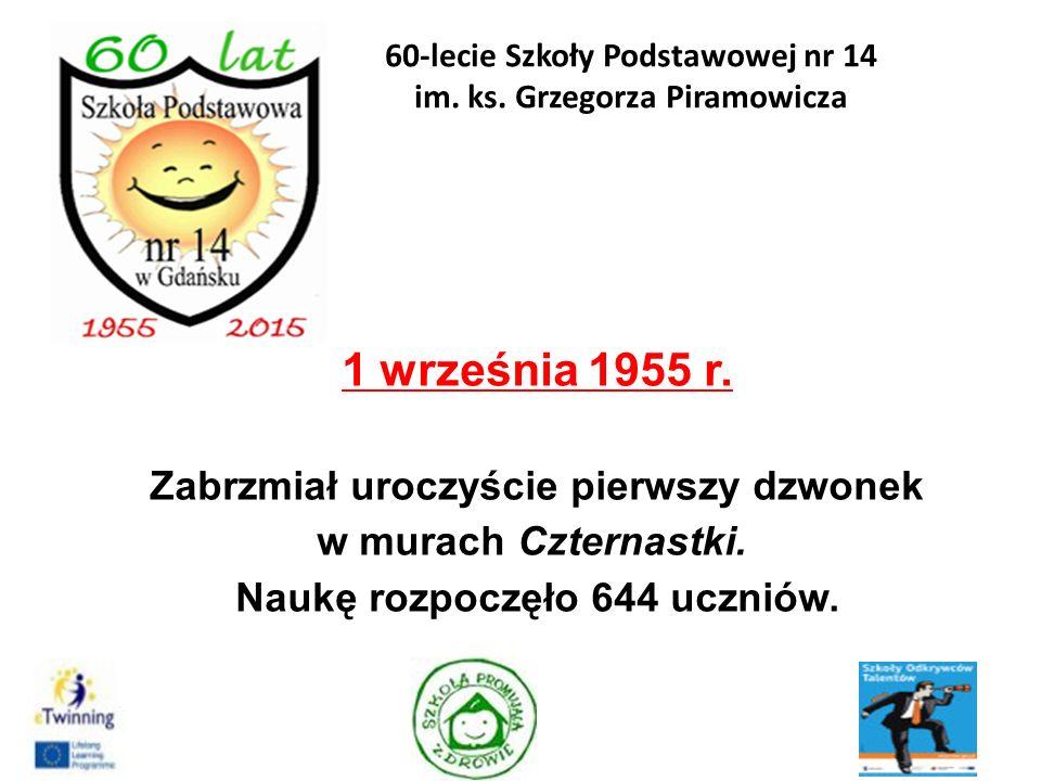 6.DYREKTOR SZKOŁY w latach 1985 – 1988 MARIA RADZICKA 54 60-lecie Szkoły Podstawowej nr 14 im.