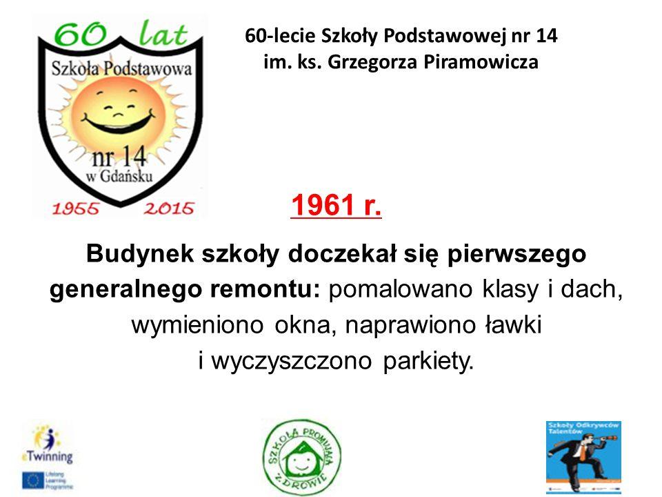 1962 r.Uczniowie Czternastki w czynie społecznym zasadzili drzewa wzdłuż ulicy Kartuskiej.