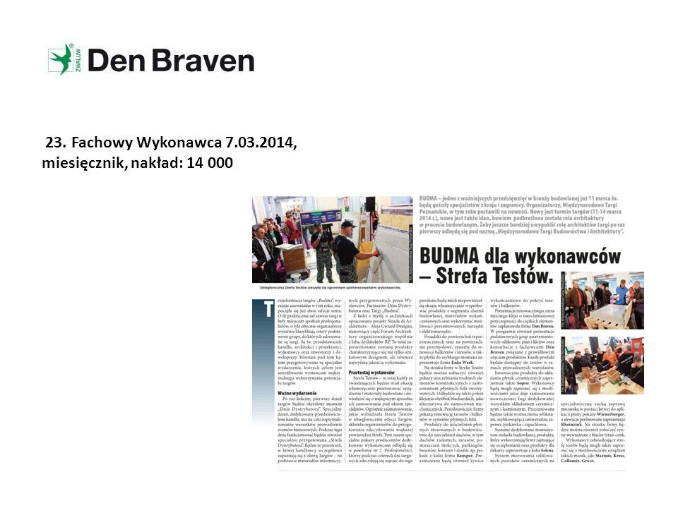 23. Fachowy Wykonawca 7.03.2014, miesięcznik, nakład: 14 000